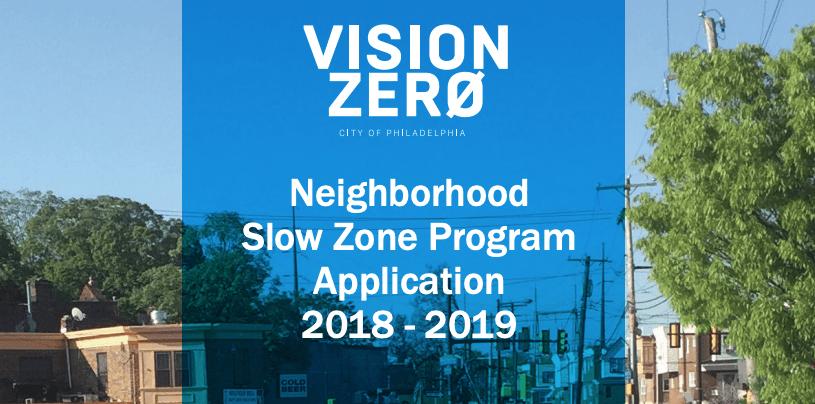 Vision Zero 2019 slow zone program