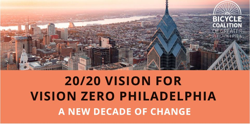 A Look Back at the 20/20 Vision for Vision Zero Philadelphia Conference