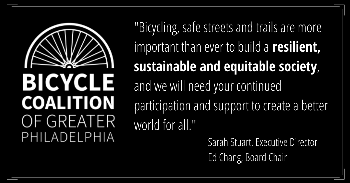 Bicycling, safe streets and trails are more important than ever to build a resilient, sustainable and equitable society -  a quote from Executive director Sarah Stuart