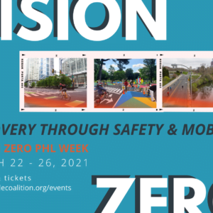 Vision Zero Conference Philadelphia - March 22 - 26, 2021